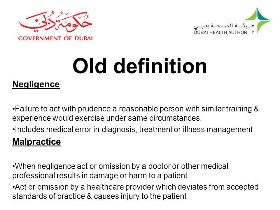 Old definition Negligence Malpractice