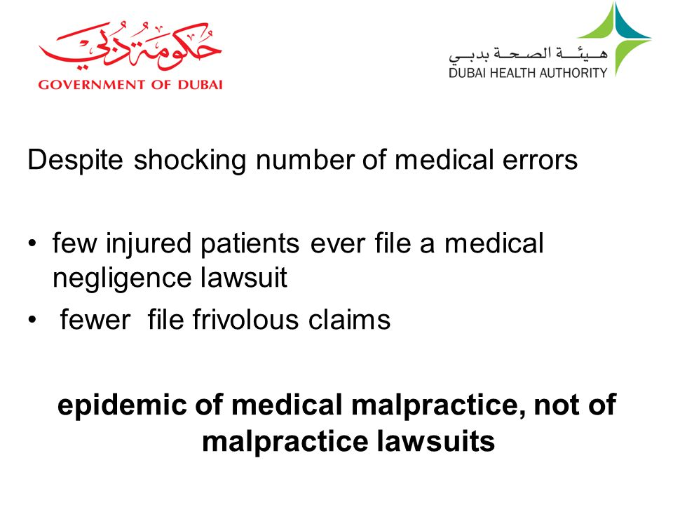 epidemic of medical malpractice, not of malpractice lawsuits