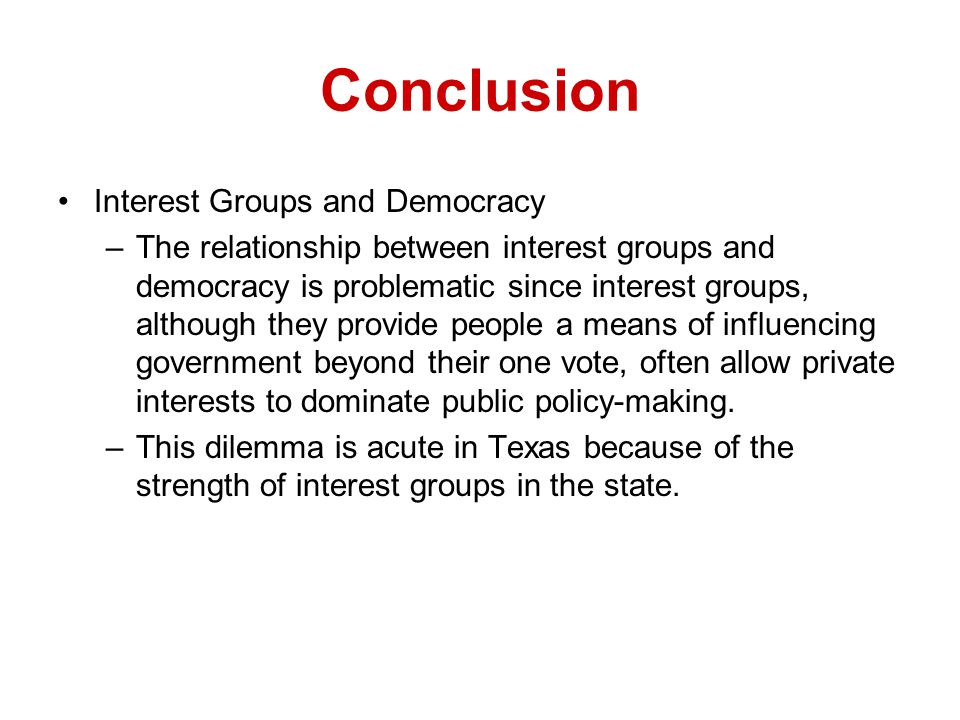 Conclusion Interest Groups and Democracy