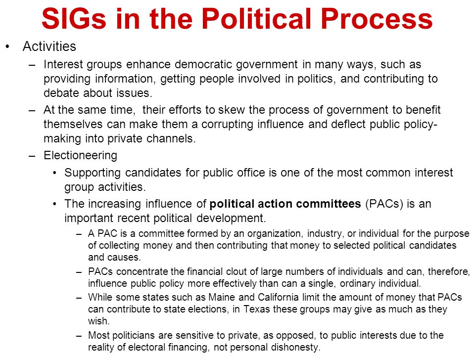 SIGs in the Political Process