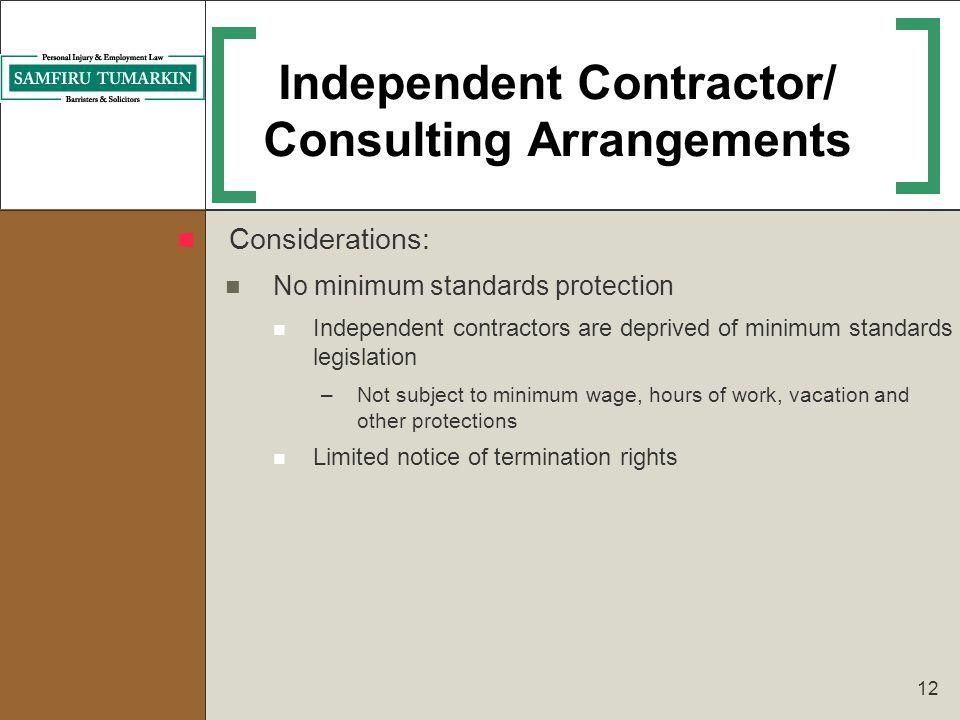 Independent Contractor/ Consulting Arrangements