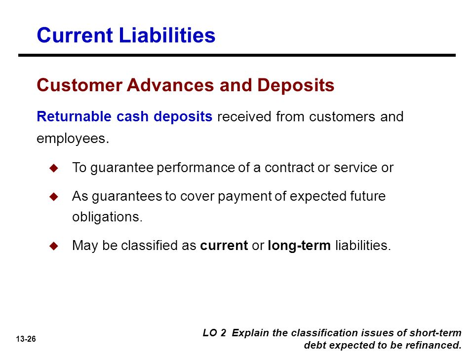 Current Liabilities Customer Advances and Deposits