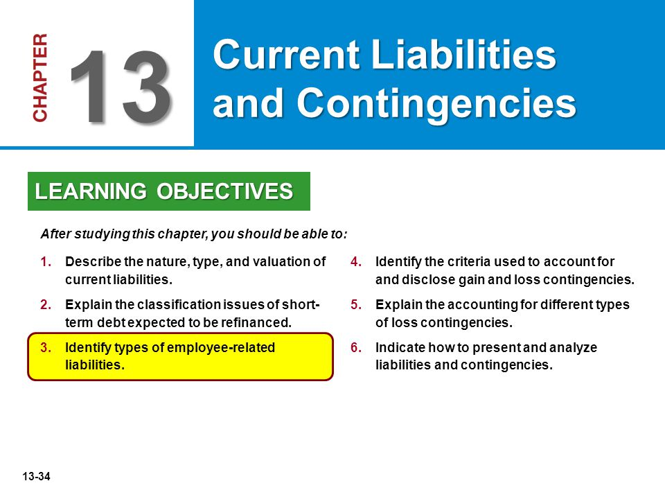 13 Current Liabilities and Contingencies LEARNING OBJECTIVES