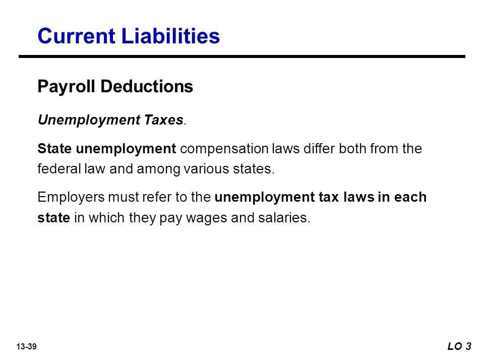Current Liabilities Payroll Deductions Unemployment Taxes.