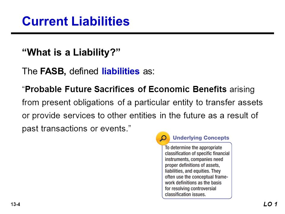 Current Liabilities What is a Liability