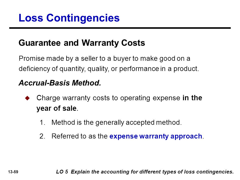 Loss Contingencies Guarantee and Warranty Costs Accrual-Basis Method.