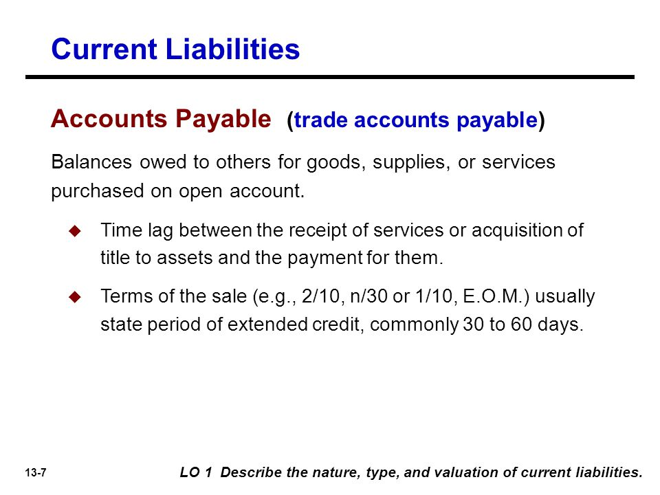 Current Liabilities Accounts Payable (trade accounts payable)