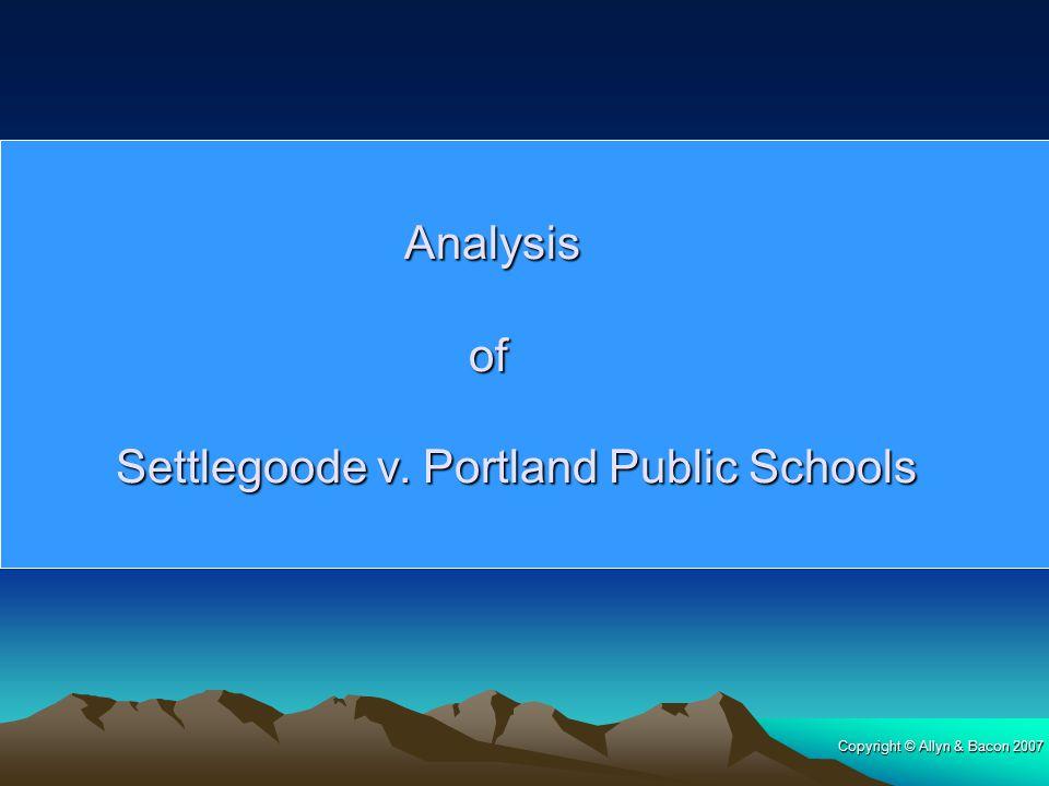 Analysis of Settlegoode v. Portland Public Schools