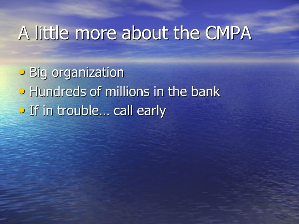 A little more about the CMPA