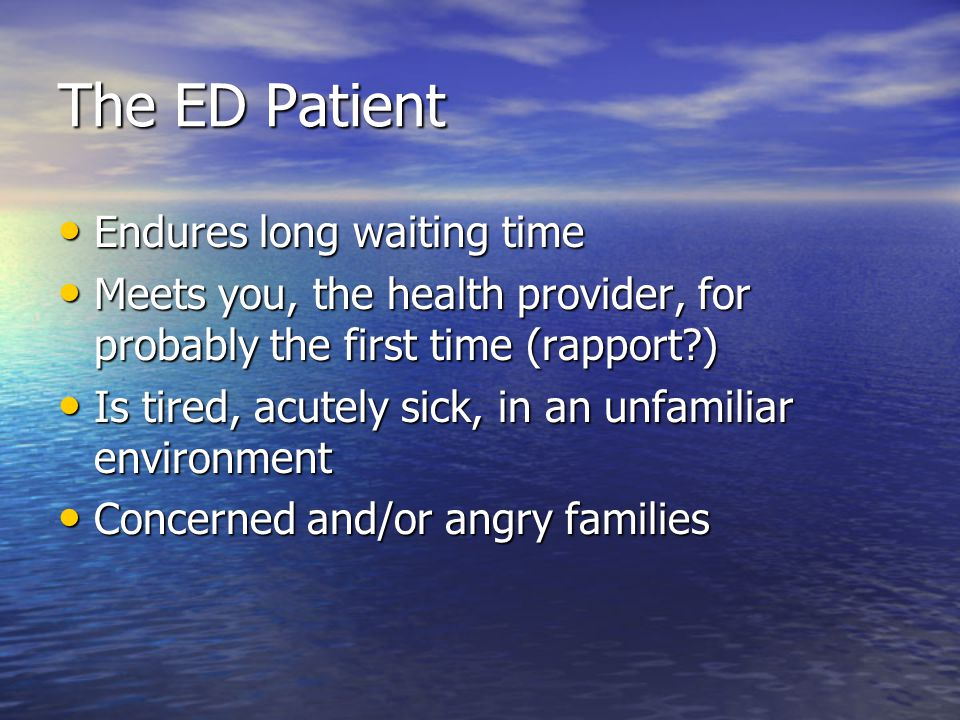 The ED Patient Endures long waiting time