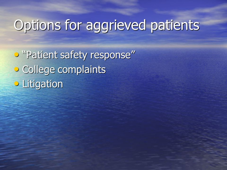 Options for aggrieved patients