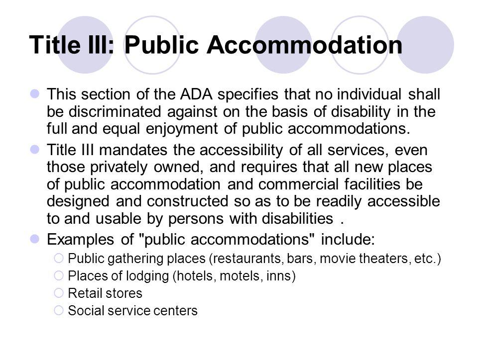 Title III: Public Accommodation
