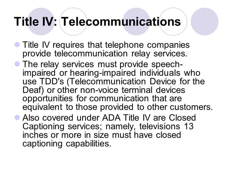 Title IV: Telecommunications