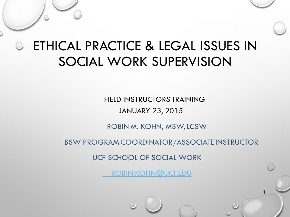 Ethical Practice & Legal Issues in Social Work Supervision