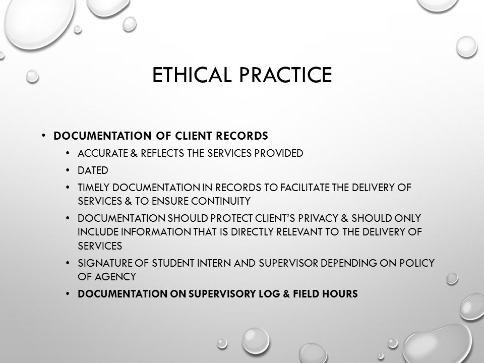 Ethical Practice Documentation of client records