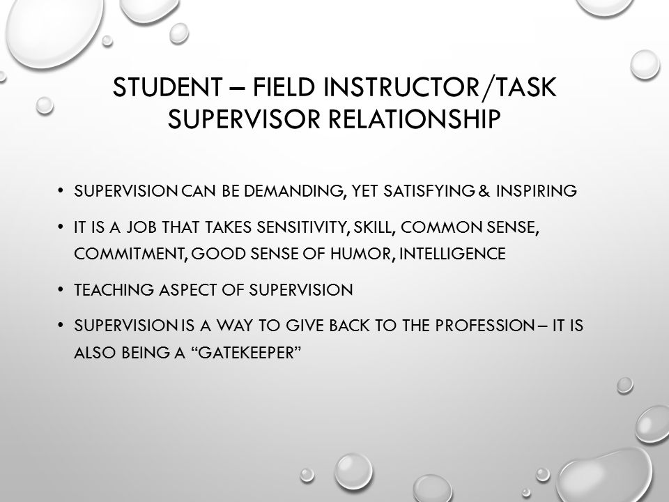 Student – Field Instructor/Task Supervisor Relationship