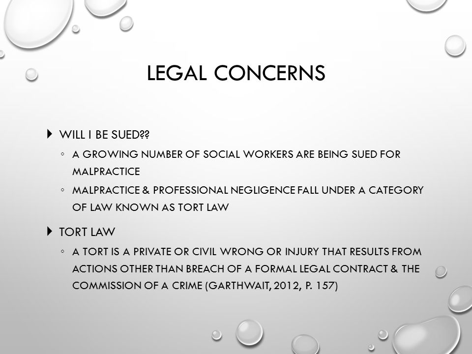 Legal Concerns Will I be sued Tort Law