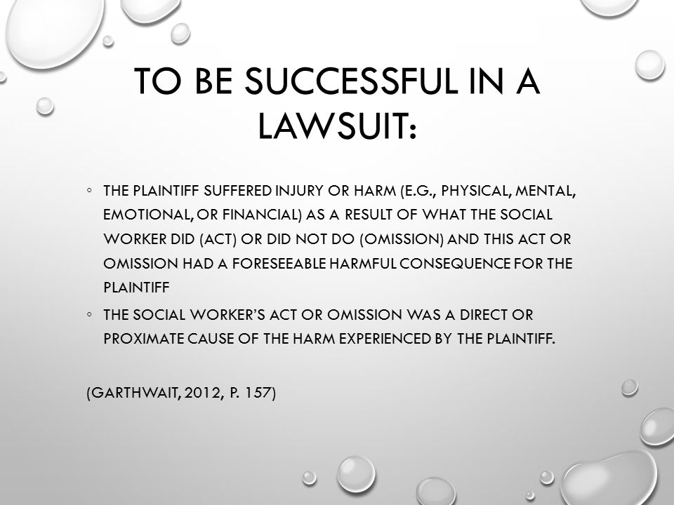 To Be Successful in a Lawsuit: