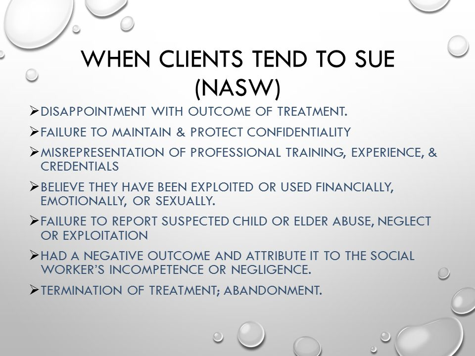 When Clients Tend to Sue (NASW)
