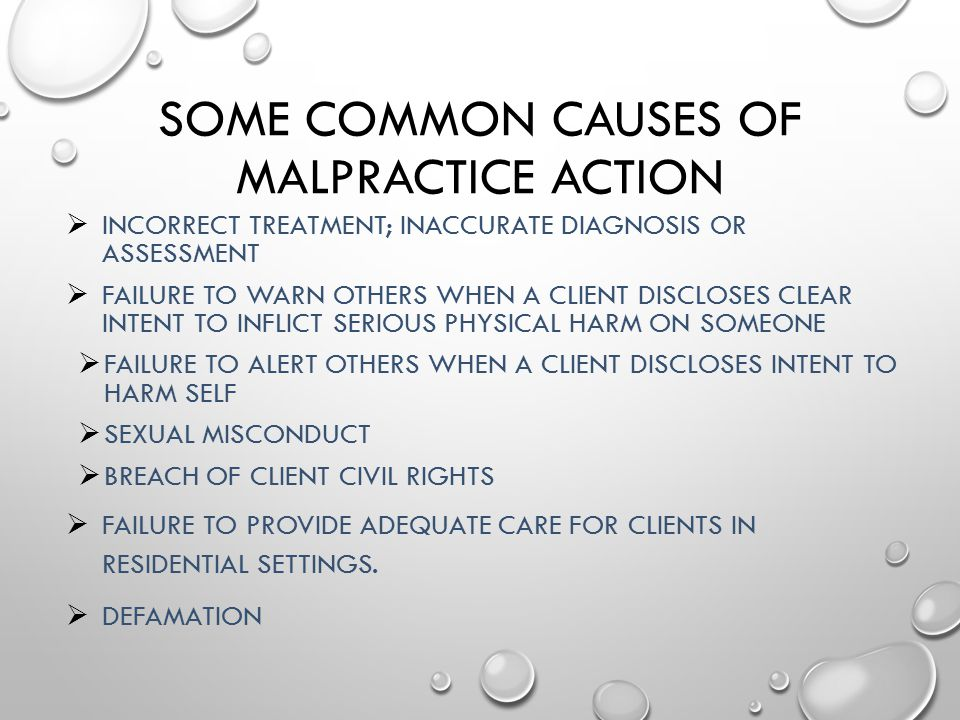 Some Common Causes of Malpractice Action
