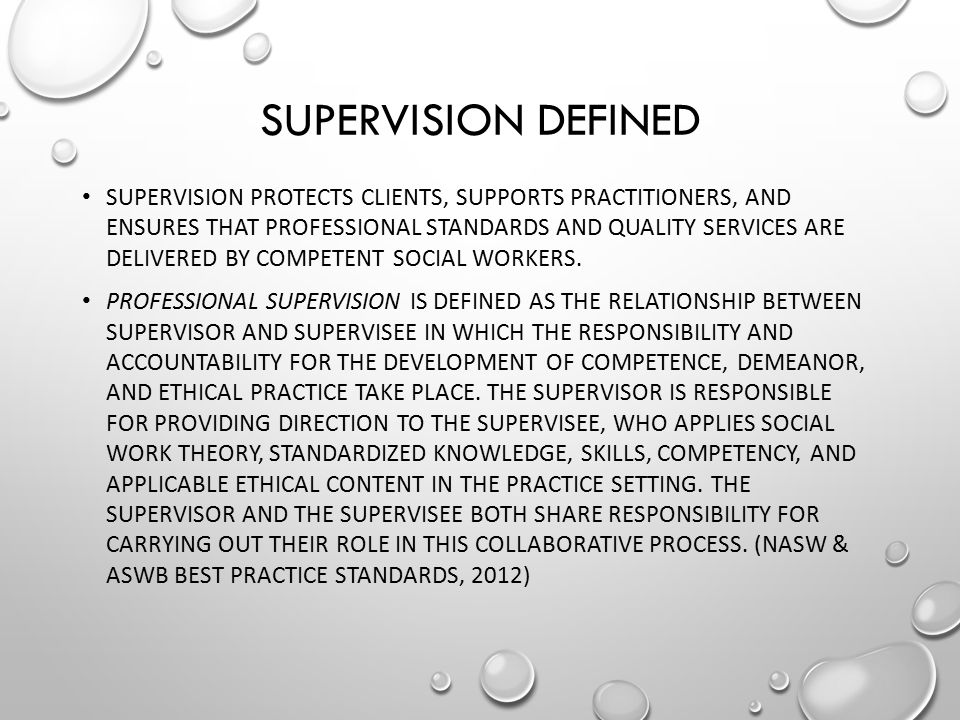 Supervision Defined