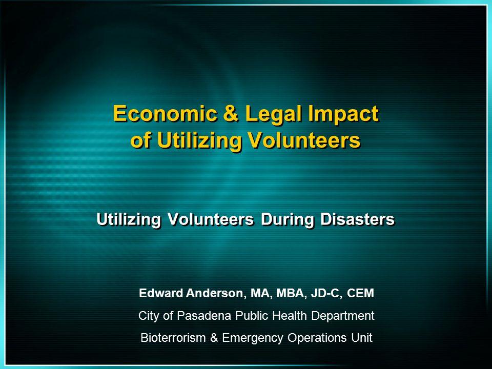 Economic & Legal Impact of Utilizing Volunteers