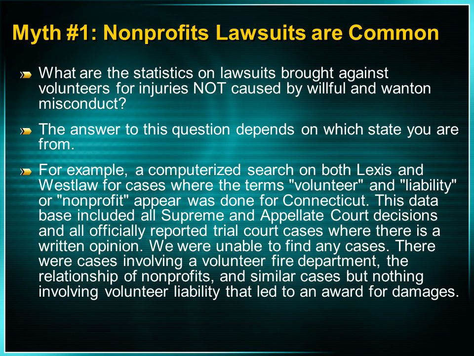 Myth #1: Nonprofits Lawsuits are Common