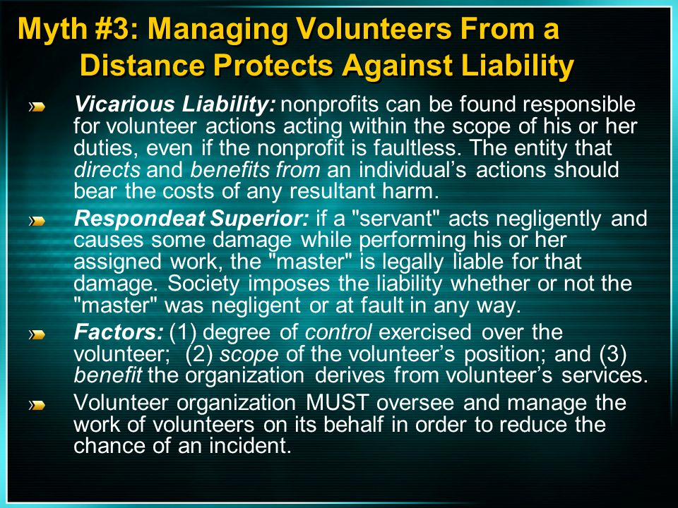 Myth #3: Managing Volunteers From a Distance Protects Against Liability