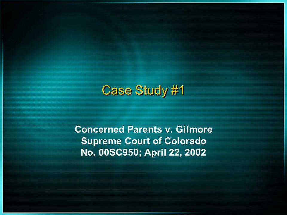Concerned Parents v. Gilmore Supreme Court of Colorado
