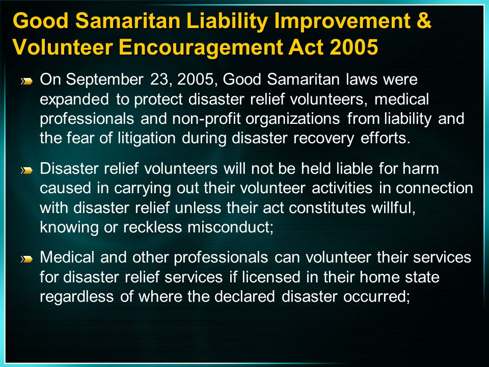 Good Samaritan Liability Improvement & Volunteer Encouragement Act 2005