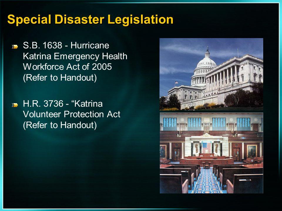 Special Disaster Legislation