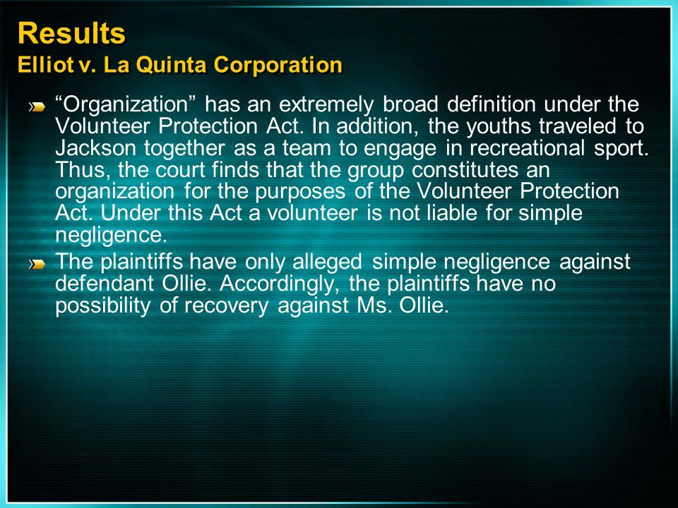 Results Elliot v. La Quinta Corporation