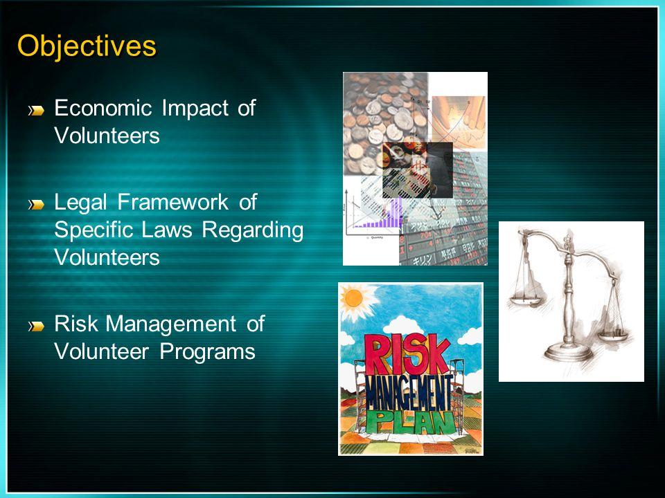 Objectives Economic Impact of Volunteers