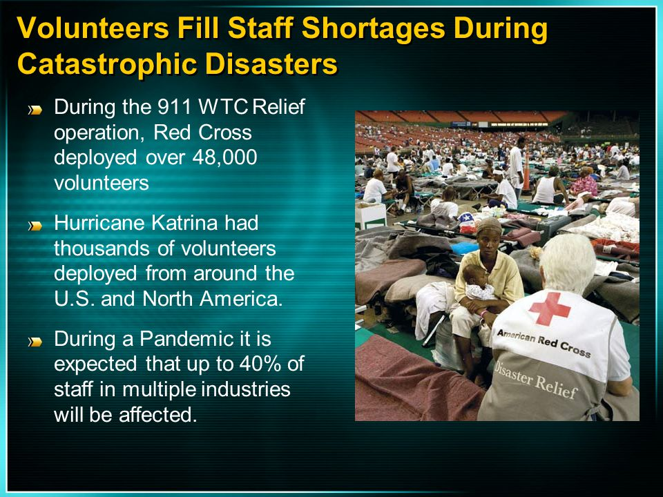 Volunteers Fill Staff Shortages During Catastrophic Disasters