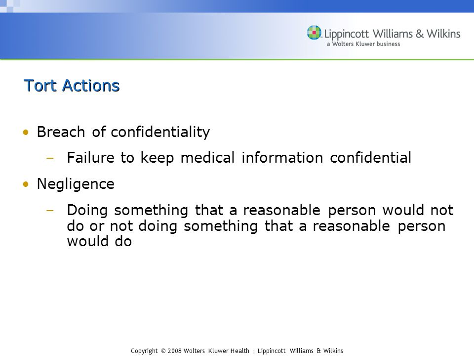 Tort Actions Breach of confidentiality