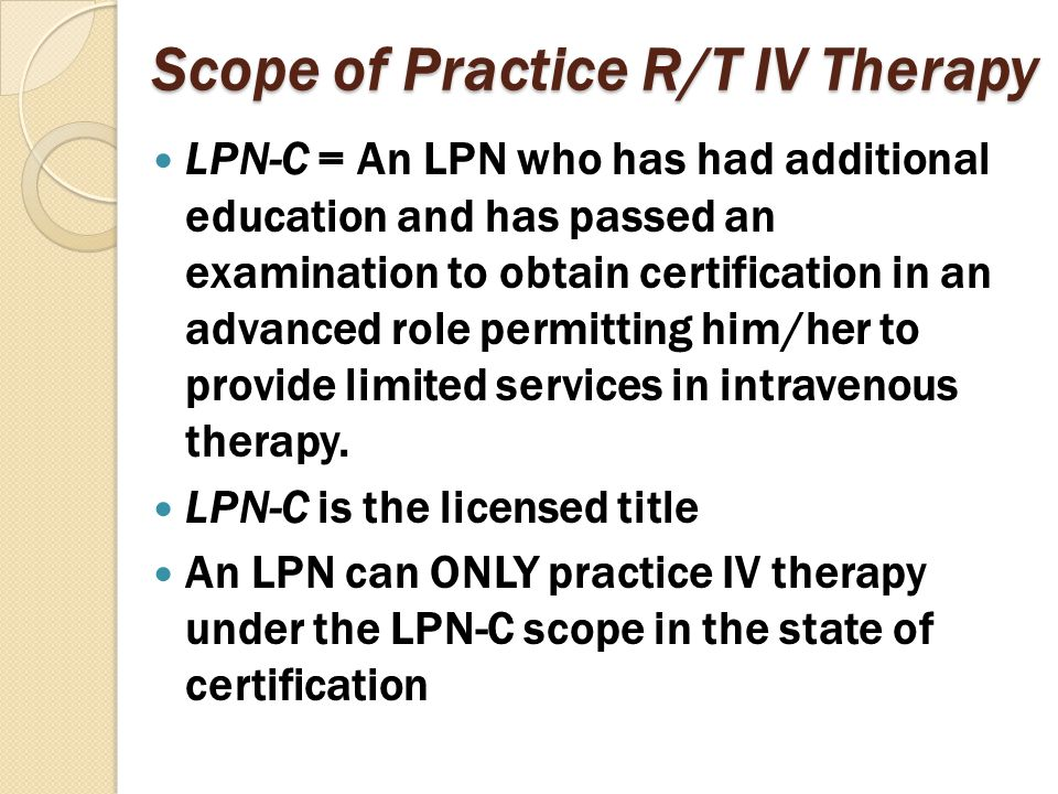 Scope of Practice R/T IV Therapy