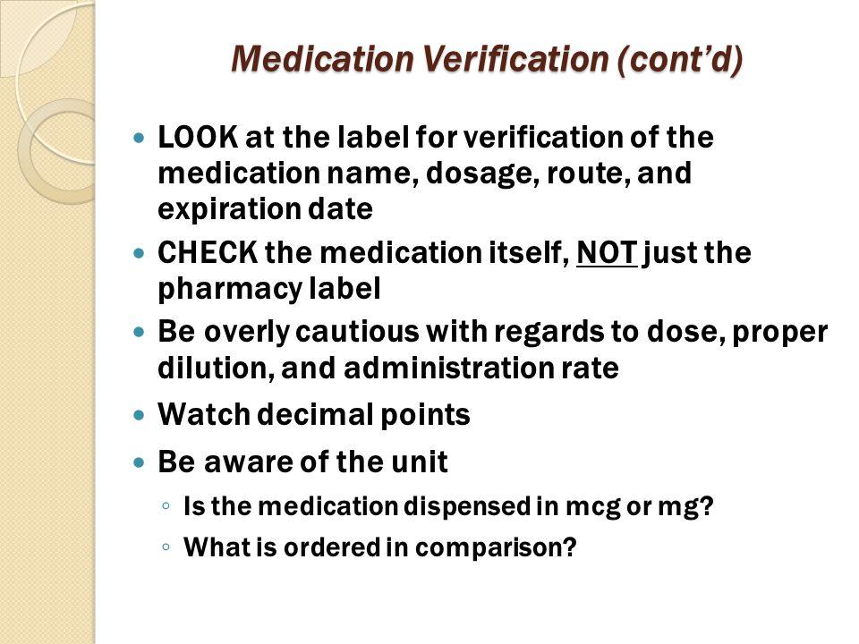 Medication Verification (cont'd)