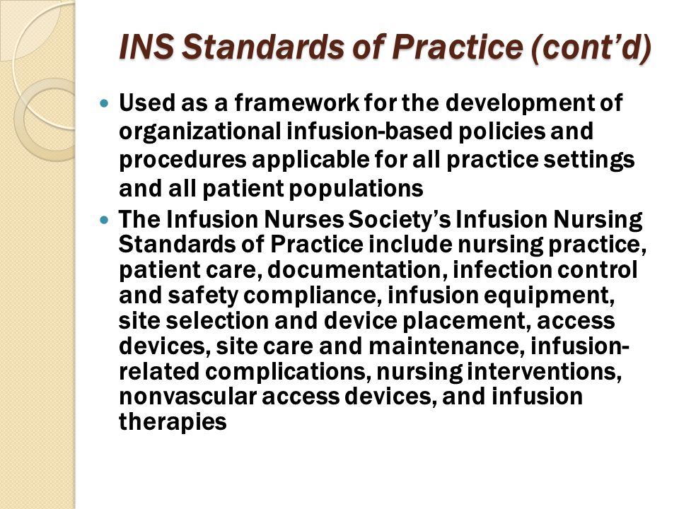 INS Standards of Practice (cont'd)