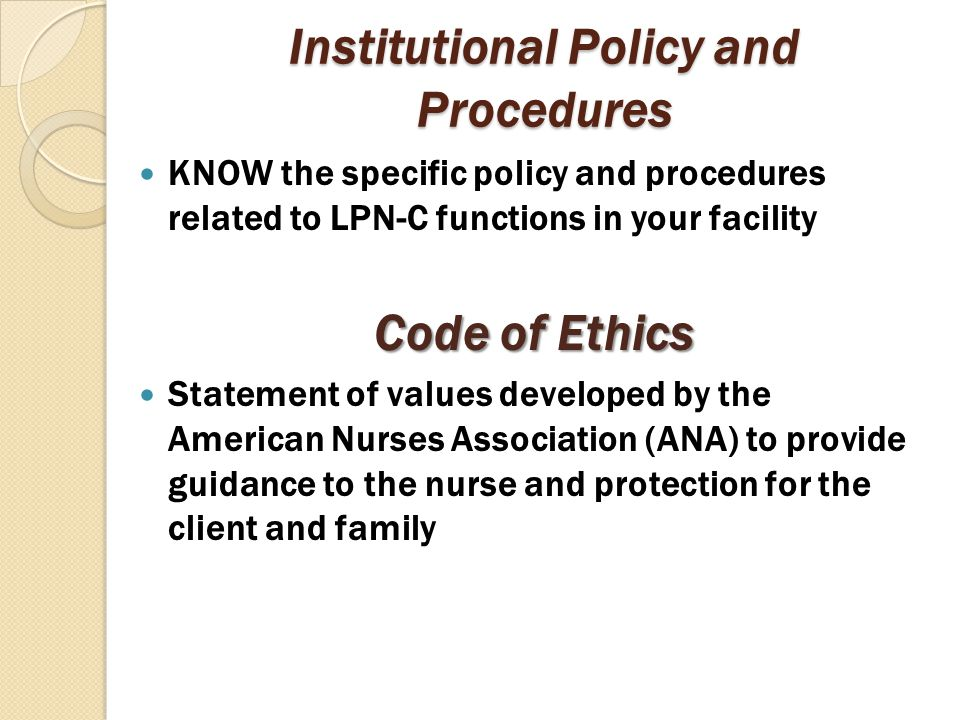 Institutional Policy and Procedures