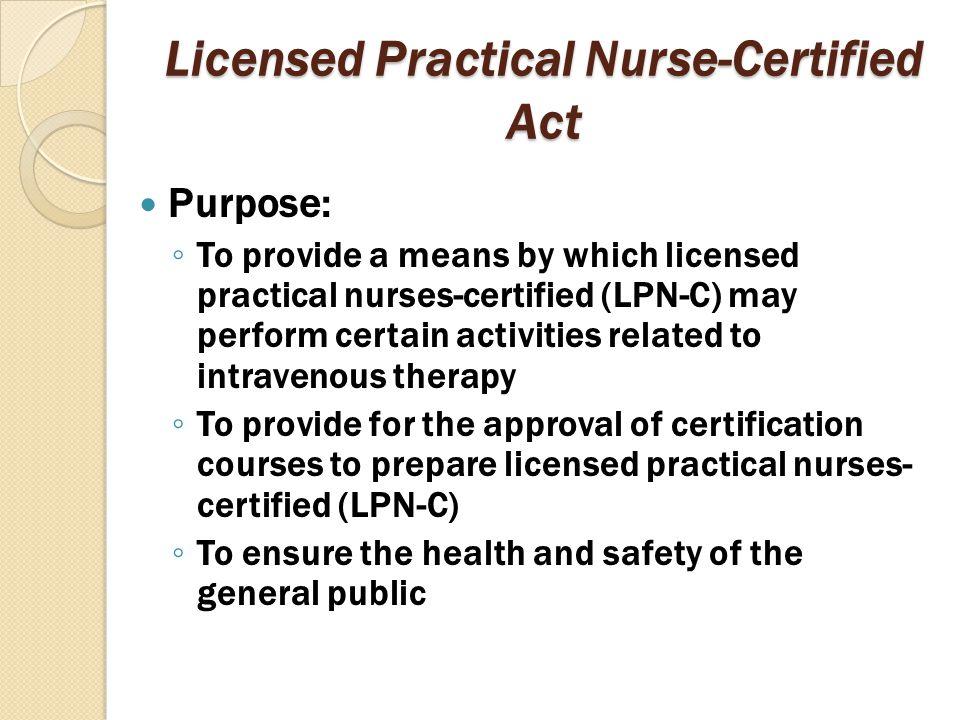 Licensed Practical Nurse-Certified Act