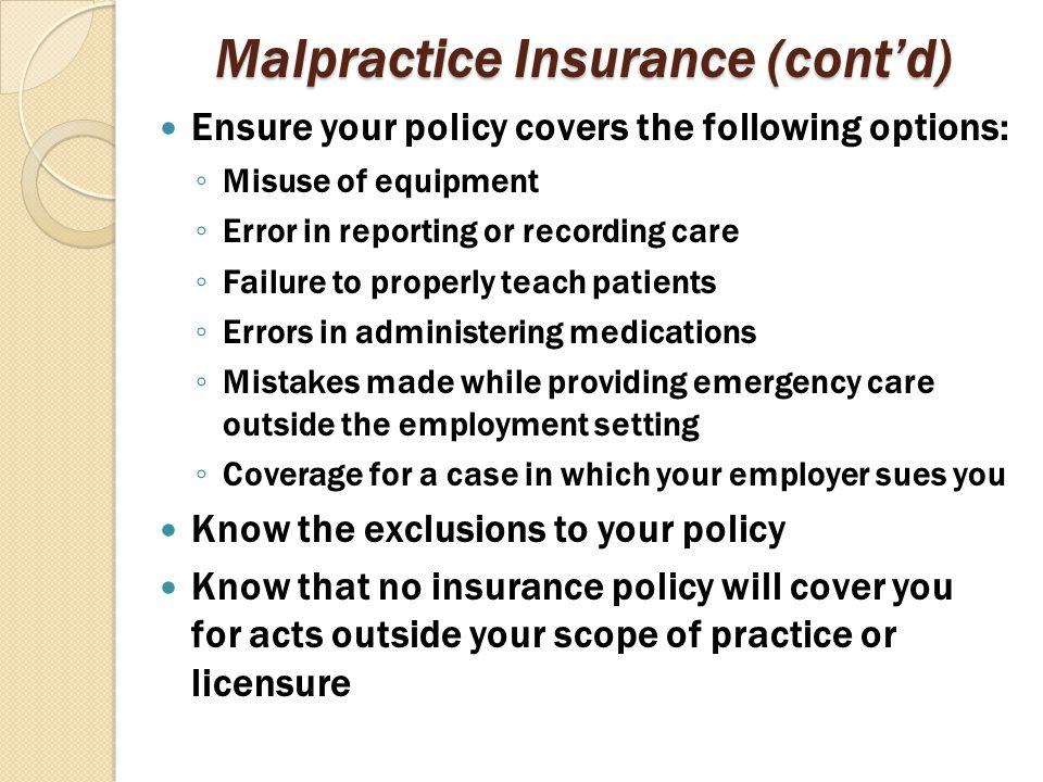 Malpractice Insurance (cont'd)