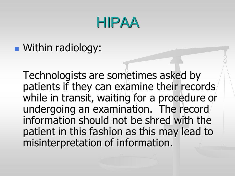 HIPAA Within radiology: