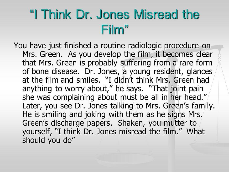 I Think Dr. Jones Misread the Film
