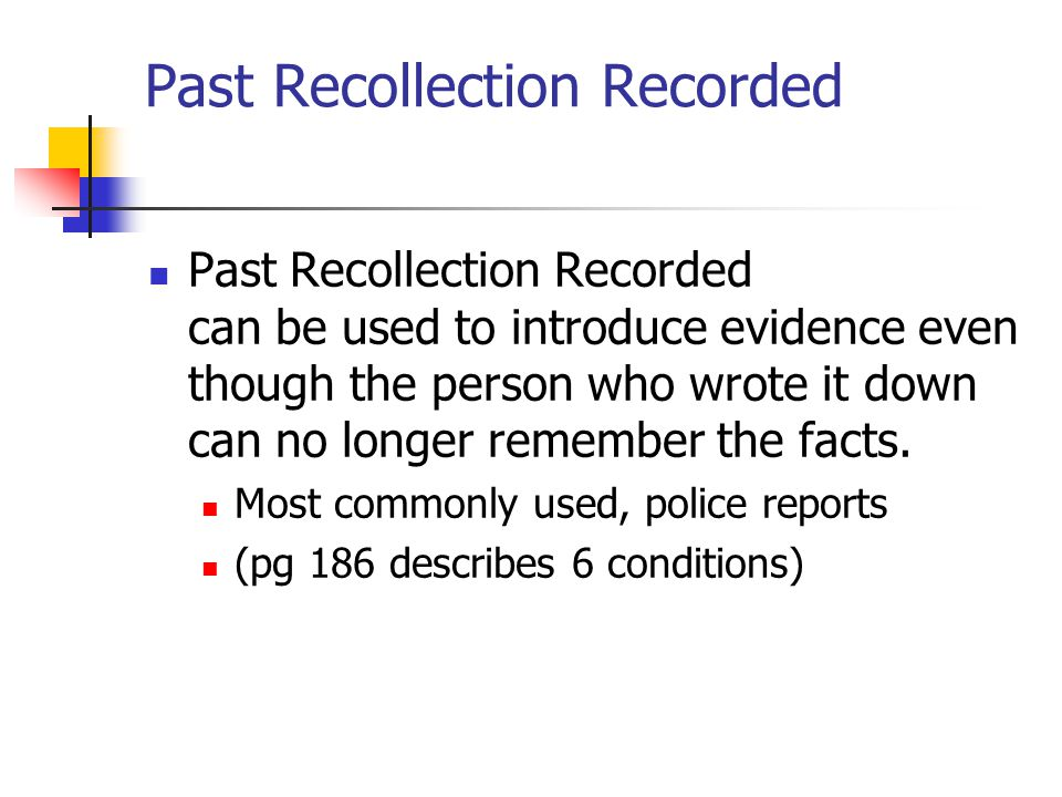 Past Recollection Recorded