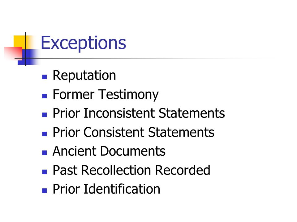 Exceptions Reputation Former Testimony Prior Inconsistent Statements