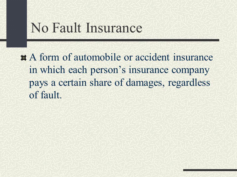 No Fault Insurance