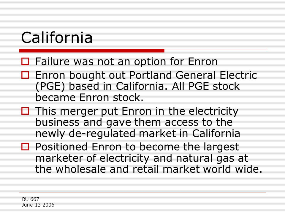 California Failure was not an option for Enron