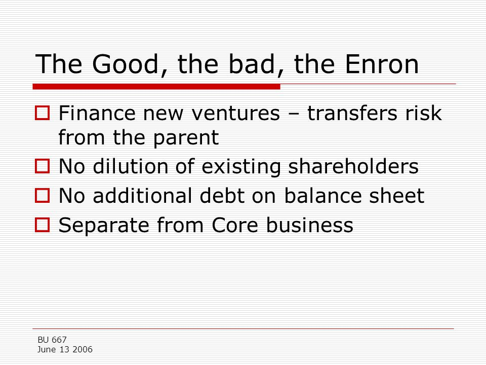 The Good, the bad, the Enron