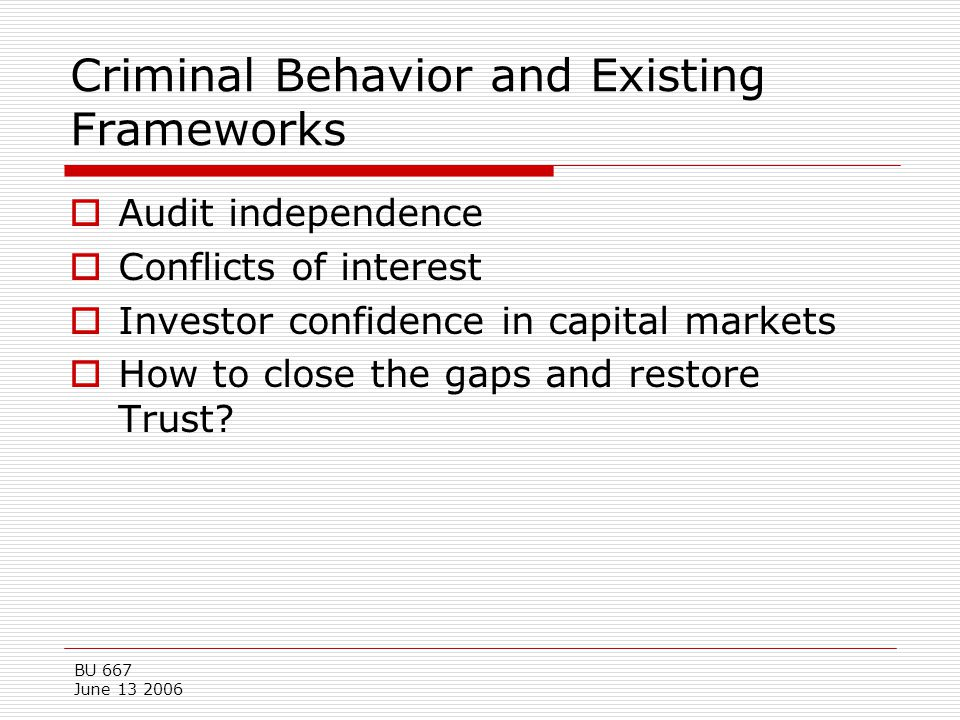 Criminal Behavior and Existing Frameworks