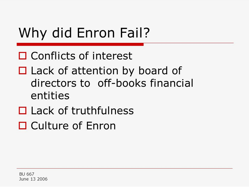 Why did Enron Fail Conflicts of interest